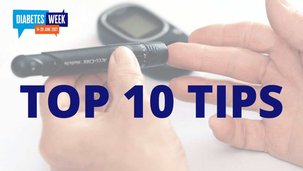 Top 10 Tips to reduce risk of (Type 2) Diabetes